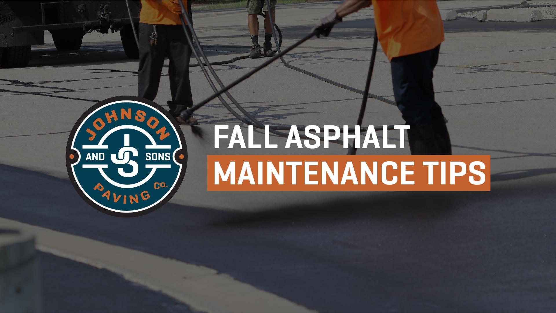 Fall Asphalt Maintenance Tips
